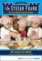 Stefan Frank: Dr. Stefan Frank - Folge 2266 ★★★★★