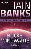 Iain Banks: Blicke windwärts ★★★★
