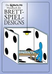 Des Kobolds Handbuch des Brettspieldesigns - Spieltheorie