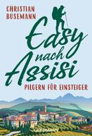 Christian Busemann: Easy nach Assisi ★★★★