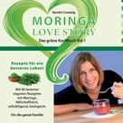 Kerstin Creutzig: Moringa Love Story