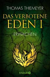 Das verbotene Eden 1 - Erwachen