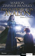 Marion Zimmer Bradley: Das Schwert von Avalon ★★★★