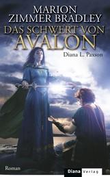 Das Schwert von Avalon - Roman