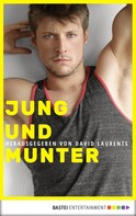 David Laurents: Jung und munter ★★★★