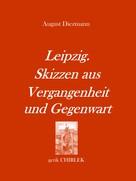 August Diezmann: Leipzig. Skizzen aus Vergangenheit und Gegenwart. [1856]