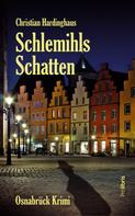 Christian Hardinghaus: Schlemihls Schatten