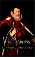 Edward Bulwer Lytton: The Last of the Barons