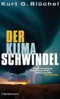 Kurt G. Blüchel: Der Klimaschwindel ★★★