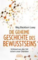 Meg Blackburn Losey: Die geheime Geschichte des Bewusstseins ★★★★