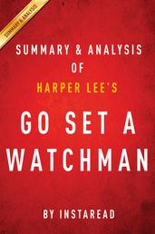Go Set a Watchman by Harper Lee | Summary & Analysis