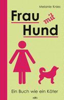 Melanie Knies: Frau mit Hund ★★★