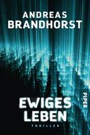 Andreas Brandhorst: Ewiges Leben ★★★★