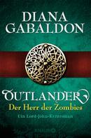 Diana Gabaldon: Outlander - Der Herr der Zombies ★★★★★