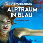 Alptraum in Blau - Griechenland-Krimi (Ungekürzt)