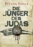 Steven Savile: Die Jünger des Judas ★★★★