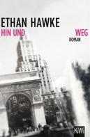 Ethan Hawke: Hin und weg ★★★