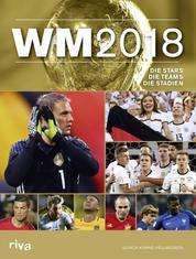 WM 2018 - Die Stars. Die Teams. Die Stadien.