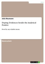 Doping: Evidences beside the Analytical Positive - Proof by any reliable means