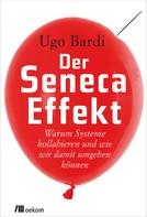Ugo Bardi: Der Seneca-Effekt ★★★