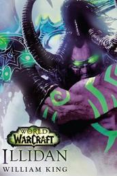 World of Warcraft: Illidan - Roman zum Game