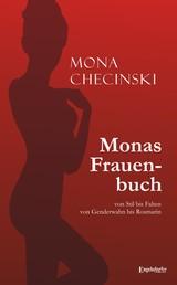 Monas Frauenbuch - Von Stil bis Falten - von Genderwahn bis Rosmarin