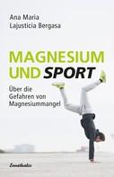 Ana Maria Lajusticia Bergasa: Magnesium und Sport ★★★★★