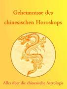 Anne Graves: Geheimnisse des Chinesischen Horoskops ★★★