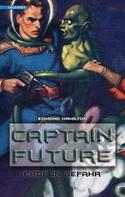 Edmond Hamilton: Captain Future 2: Erde in Gefahr