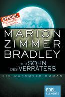 Marion Zimmer Bradley: Der Sohn des Verräters ★★★★★