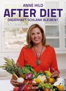Anne Hild: After Diet