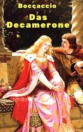 Das Decamerone - Vollständige deutsche Ausgabe aller 100 Erzählungen