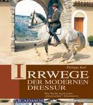 Philippe Karl: Irrwege der modernen Dressur ★★★★★
