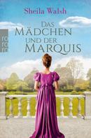 Sheila Walsh: Das Mädchen und der Marquis ★★★★
