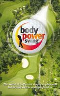 Bill Lawson: Body Power Swing