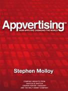 Stephen Molloy: Appvertising - How Apps Are Changing The World