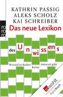 Kathrin Passig: Das neue Lexikon des Unwissens ★★★★