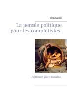 Chaulveron: La pensée politique pour les complotistes