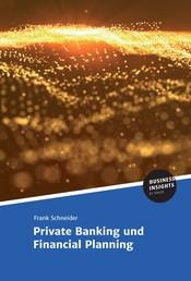 Private Banking und Financial Planning