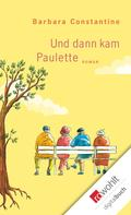 Barbara Constantine: Und dann kam Paulette ★★★★