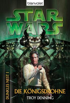 Star Wars. Dunkles Nest 1. Die Königsdrohne