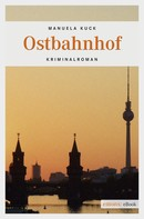 Manuela Kuck: Ostbahnhof ★★★★
