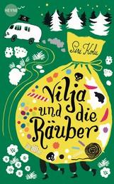 Vilja und die Räuber - Roman
