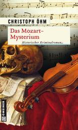 Das Mozart-Mysterium - Historischer Kriminalroman