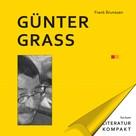 Frank Brunssen: Literatur kompakt: Günter Grass