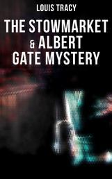The Stowmarket & Albert Gate Mystery