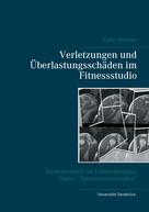 Carlo Ortmann: Verletzungen und Überlastungsschäden im Fitnessstudio