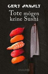 Tote mögen keine Sushi - Hamada Kens erster Fall