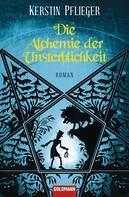 Kerstin Pflieger: Die Alchemie der Unsterblichkeit ★★★★