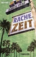 Daniel Pyne: Rachezeit ★★★